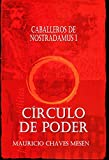 Caballeros de Nostradamus I. Círculo de Poder (La Saga del Apocalipsis nº 1)