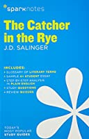 The Catcher in the Rye (Sparknotes Literature Guides)
