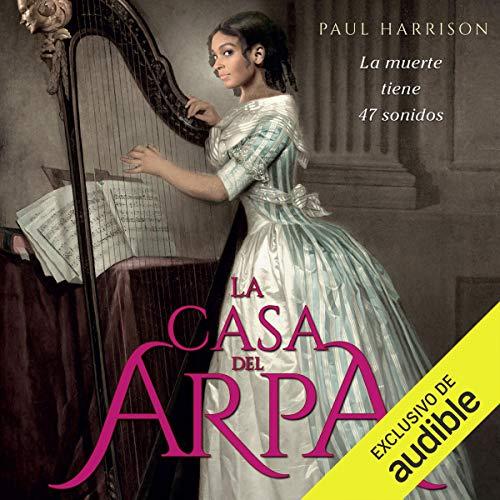 La casa del arpa audiobook cover art