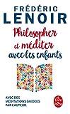 Philosopher et méditer avec les enfants