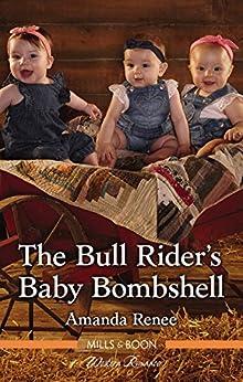 The Bull Rider's Baby Bombshell (Saddle Ridge, Montana Book 4) by [Amanda Renee]