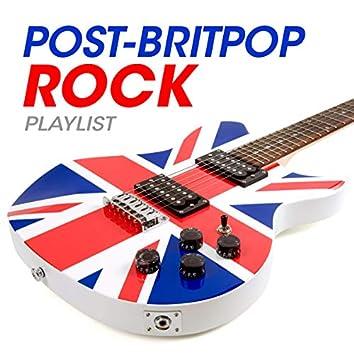 Post-Britpop Rock Playlist