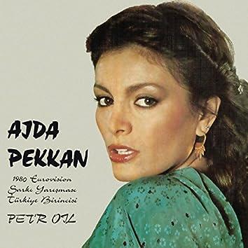 Pet'r Oil (1980 Eurovision Şarkı Yarışması Türkiye Birincisi)