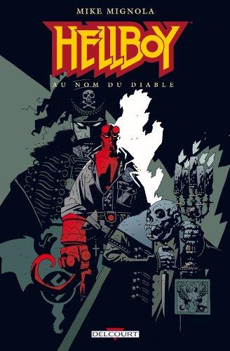 Hellboy, tome 2 : Au nom du diable