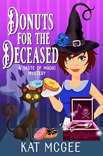 Donuts for the Deceased (Taste of Magic Mysteries Book 3) by [Kat McGee]