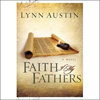 Faith of My Fathers: Chronicles of the Kings