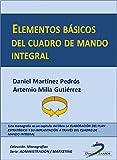 Elementos básicos del Cuadro de Mando Integral (Capítulo del libro La elaboración del plan estratégico y su implantacion a través del Cuadro de Mando Integral)