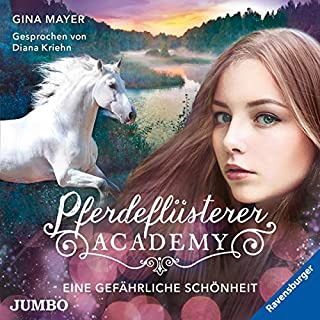 Eine gefährliche Schönheit     Pferdeflüsterer-Academy 3              Autor:                                                                                                                                 Gina Mayer                               Sprecher:                                                                                                                                 Diana Kriehn                      Spieldauer: 2 Std. und 46 Min.     7 Bewertungen     Gesamt 4,7