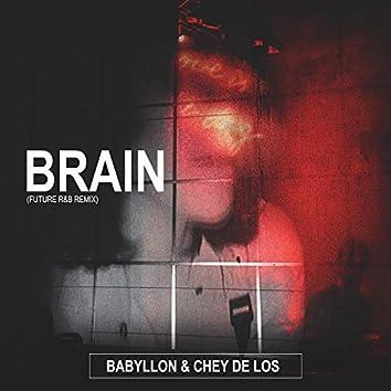 Brain (Future R&B Remix)
