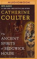 The Ancient Spirits of Sedgwick House (Grayson Sherbrooke's Otherworldly Adventures)