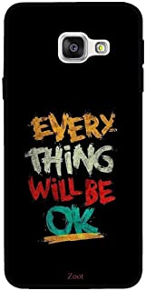Samsung Galaxy A5 2016 Everything Will Be Ok, Zoot Designer Phone Covers