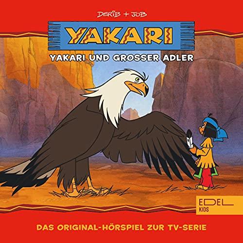 Yakari und Großer Adler. Das Original-Hörspiel zur TV-Serie: Yakari 1