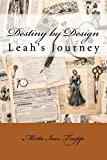 Destiny By Design: Leah's Journey (English Edition)