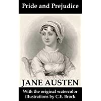 Pride and Prejudice (with the original watercolor illustrations by C.E. Brock) Kindle Edition by Jane Austen for Free