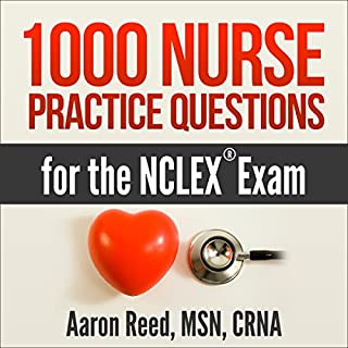 1000 Nurse Practice Questions for the NCLEX Exam audiobook cover art