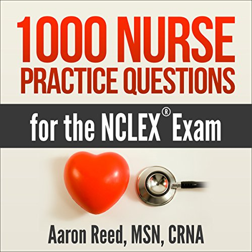Page de couverture de 1000 Nurse Practice Questions for the NCLEX Exam
