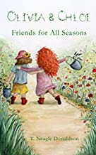 Olivia & Chloe Friends for All Seasons
