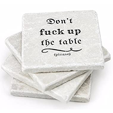 Stone Coasters: Don't Fuck up the Table - 4 Coasters for Drinks - Housewarming Gift Marble Coasters, Kitchen, Living Room, Table Decor