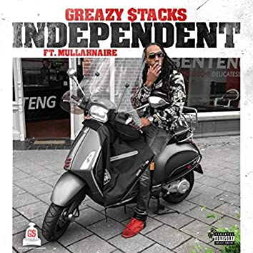 Independent (feat. Mullahnaire)