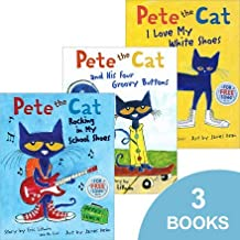 Pete the Cat Set (Pete the Cat I Love My White Shoes, Pete the Cat Rocking in My School Shoes, and Pete the Cat and His Four Groovy Buttons) by Eric Litwin (2013) Paperback Book PDF