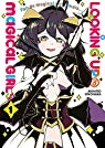 Looking up to magical girls, tome 1 par Ononaka