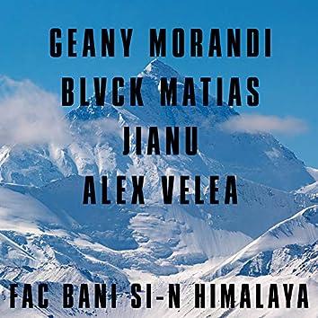 Fac Bani Si-N Himalaya
