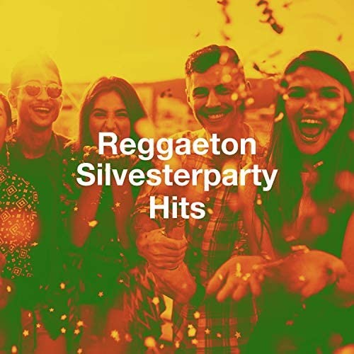 Reggaeton Latino, Famous of the Reggaeton & Reggaeton Hits
