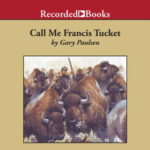 Call Me Francis Tucket audiobook cover art