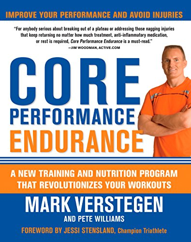 Core Performance Endurance: A New Training and Nutrition Program That Revolutionizes Your Workouts (English Edition)
