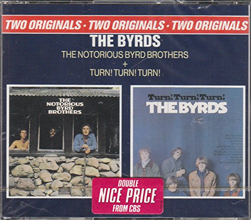 The Notorious Byrd Brothers & Turn!Turn!Turn!