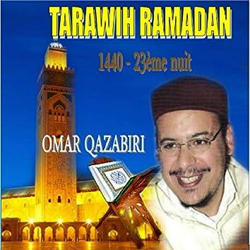 Tarawih Ramadan 1440 - 23ème nuit (Quran)