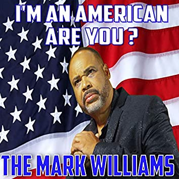 I'm an American (Are You?)