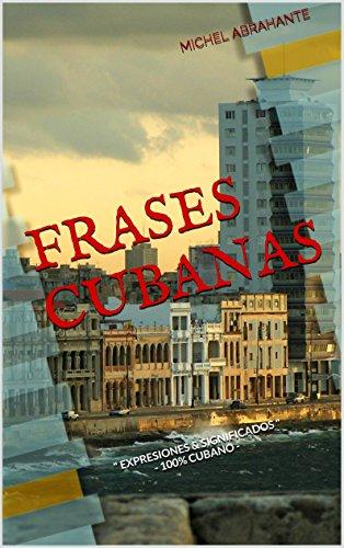 FRASES CUBANAS
