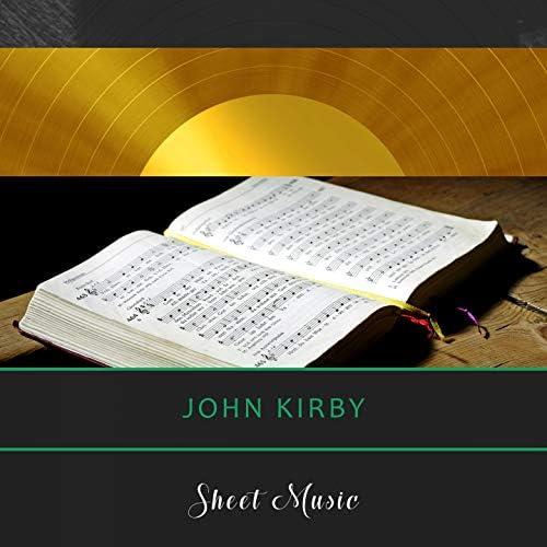 John Kirby, John Kirby & His Onyx Club Boys, John Kirby & His Orchestra