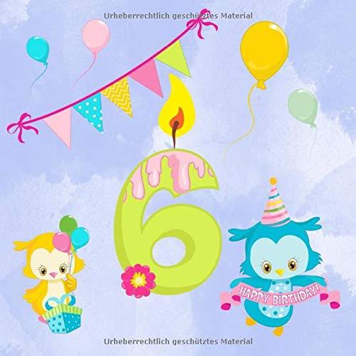 6: Gästebuch für den sechsten Geburtstag I Kindergeburtstag I Erinnerung I Geschenkidee I süße...