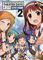 THE IDOLM@STER MILLION LIVE! THEATER DAYS 4コマ シアターの日常 第02巻