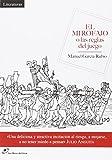 El Mirofajo: o las reglas del juego (literaturas)