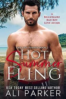 Hot Summer Fling (One Hot Summer Book 2) by [Ali Parker]