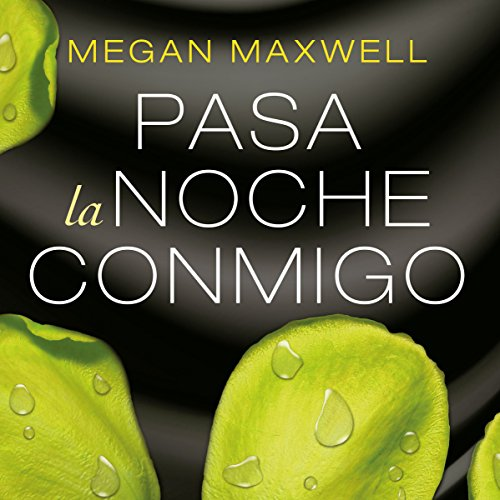 Pasa la noche conmigo                   By:                                                                                                                                 Megan Maxwell                               Narrated by:                                                                                                                                 Rosalía Díaz Niño                      Length: 16 hrs and 19 mins     Not rated yet     Overall 0.0