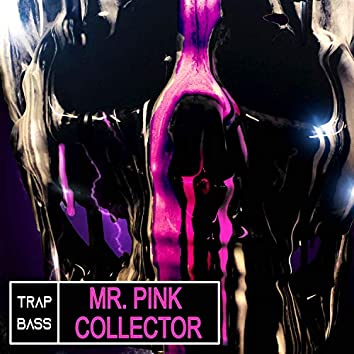Mr. Pink Collector