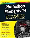 [Photoshop Elements 14 For Dummies (For Dummies (Computer/Tech))] [By: Obermeier, Barbara] [October, 2015]