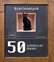 50 Schluesselideen Quantenphysik