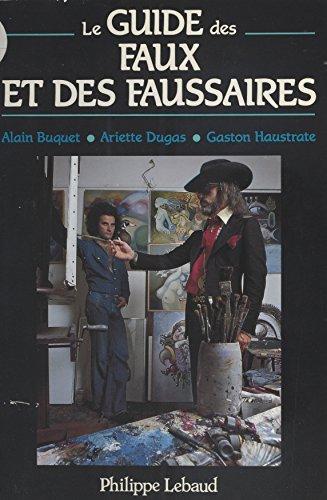 Le Guide des faux et des faussaires (Serie bleu nuit) (French Edition)