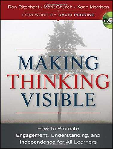 Download Making Thinking Visible: How To Promote Engagement, Understanding, And Independence For All Learners 