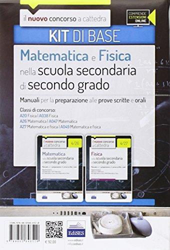 CC 4/12 matematica e fisica nella scuola secondaria. Manuali... Classi di concorso: A20, A038, A26, A047, A27, A049. Kit di base. Con espansione online