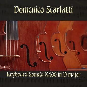 Domenico Scarlatti: Keyboard Sonata K400 in D major