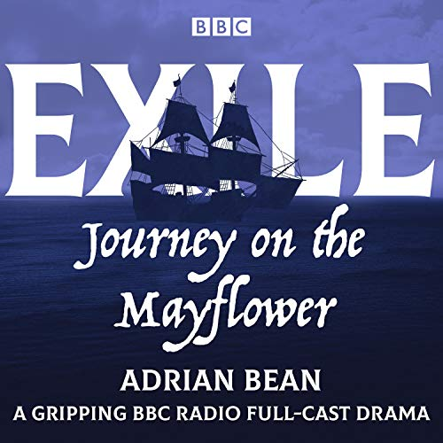 Exile: Journey on the Mayflower audiobook cover art