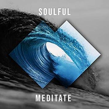 # Soulful Meditate