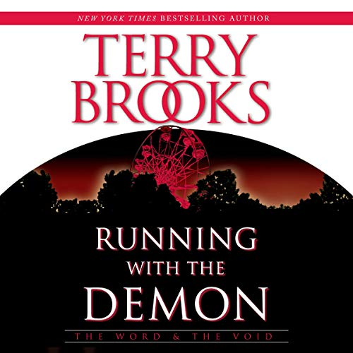 Running with the Demon                   By:                                                                                                                                 Terry Brooks                               Narrated by:                                                                                                                                 George Wilson                      Length: 16 hrs and 33 mins     2 ratings     Overall 5.0