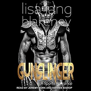 Gunslinger: A Sports Romance     Nighthawk Series, Book 1              By:                                                                                                                                 Lisa Lang Blakeney                               Narrated by:                                                                                                                                 Hayden Bishop,                                                                                        Jeremy York                      Length: 4 hrs and 53 mins     Not rated yet     Overall 0.0